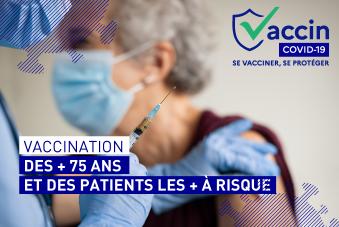 VACCINATION des plus de 75 ans et des patients les plus à risque